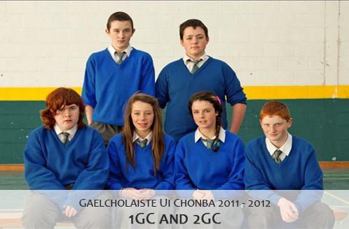 Gaelcholáiste Uí Chonbá 1GC and 2GC : 2011 - 2012