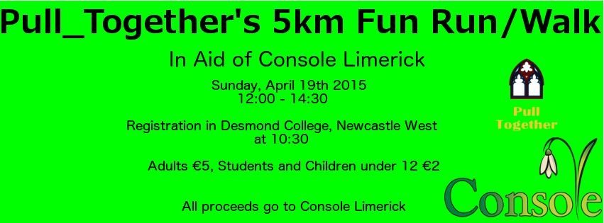Pull_Together 5km Fun Run/Walk organised by the Desmond College Transition Year students with the help of their teacher Ciara Broderick as part of their Young Social Innovator (YSI) project for Console who support and help people bereaved through suicide