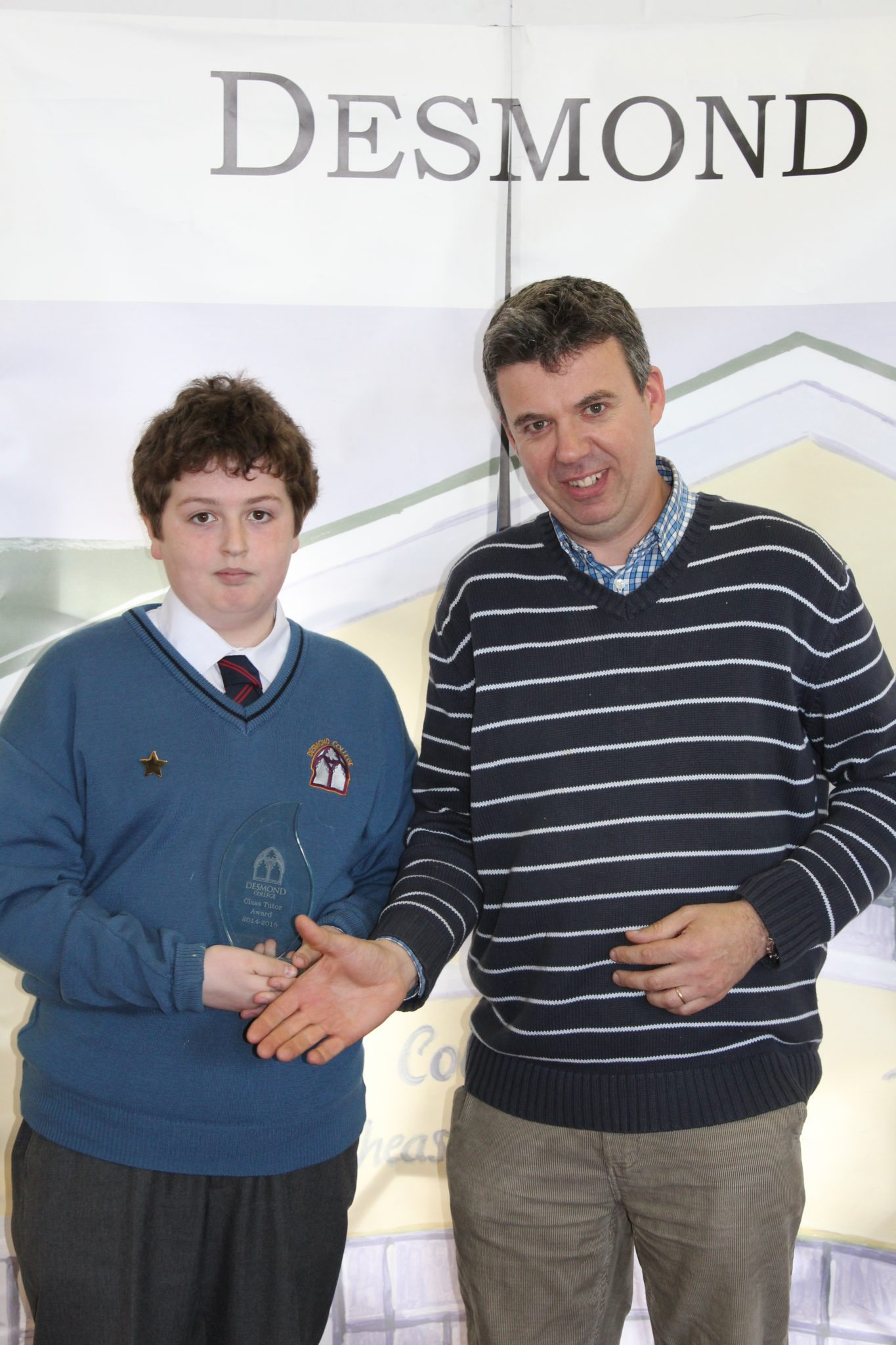 Desmond College Student Awards: May 2015: TUTOR AWARDS 1st Year : Mr Lowe with Evan Condon