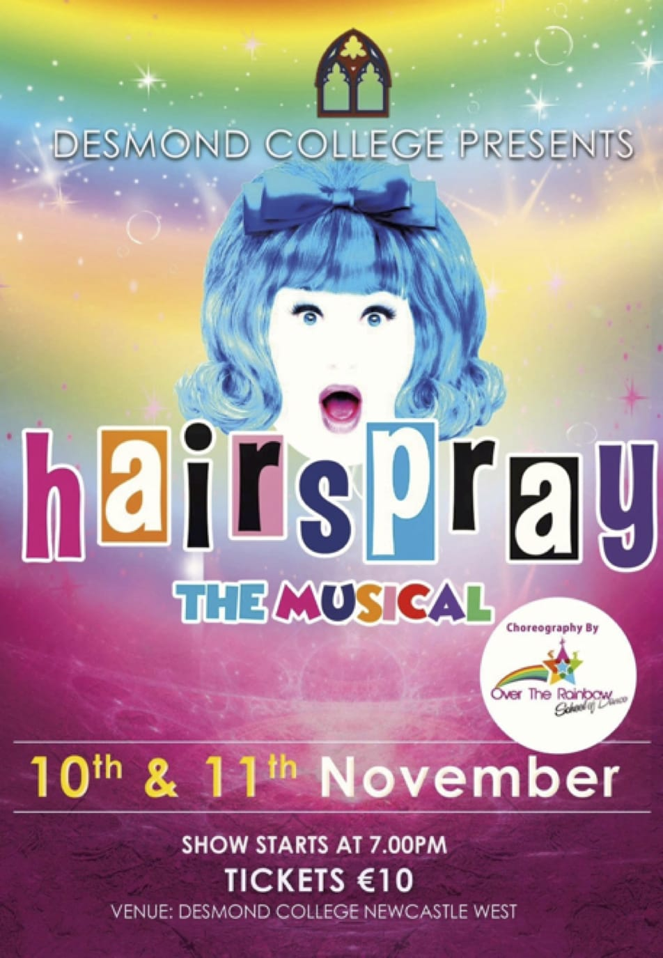 2016: Desmond College post primary school Limerick presents Hairspray The Musical, 10th and 11th November.