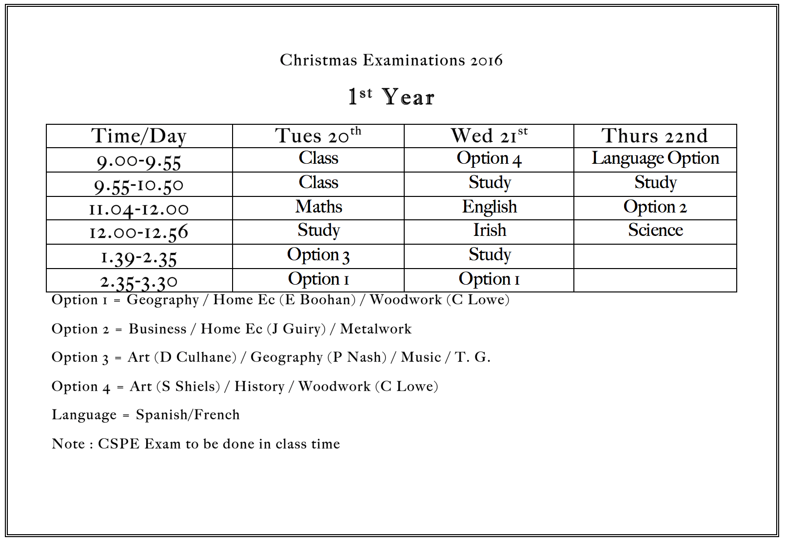 Dec 2016: Christmas Exam Time Table for 1st Year Students