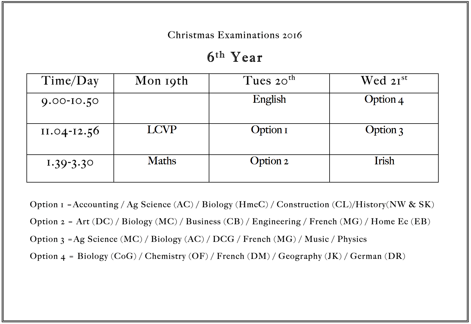 Dec 2016: Christmas Exam Time Table for 6th Year Students