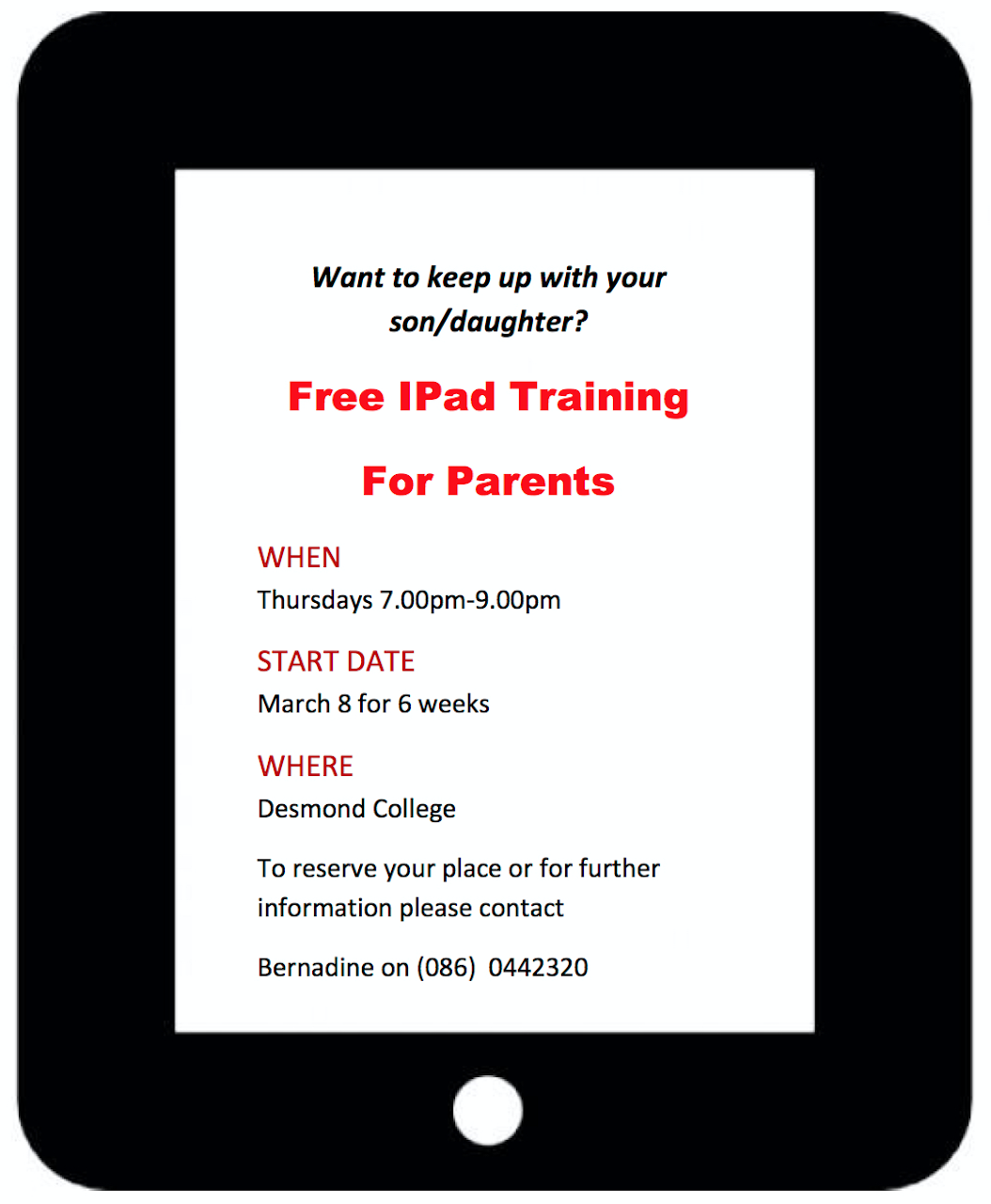 Free iPad Training for Parents: Thursdays 7-9pm March 8th 2018 for 6 Weeks in Desmond College. Contact Bernadine on 0860442320