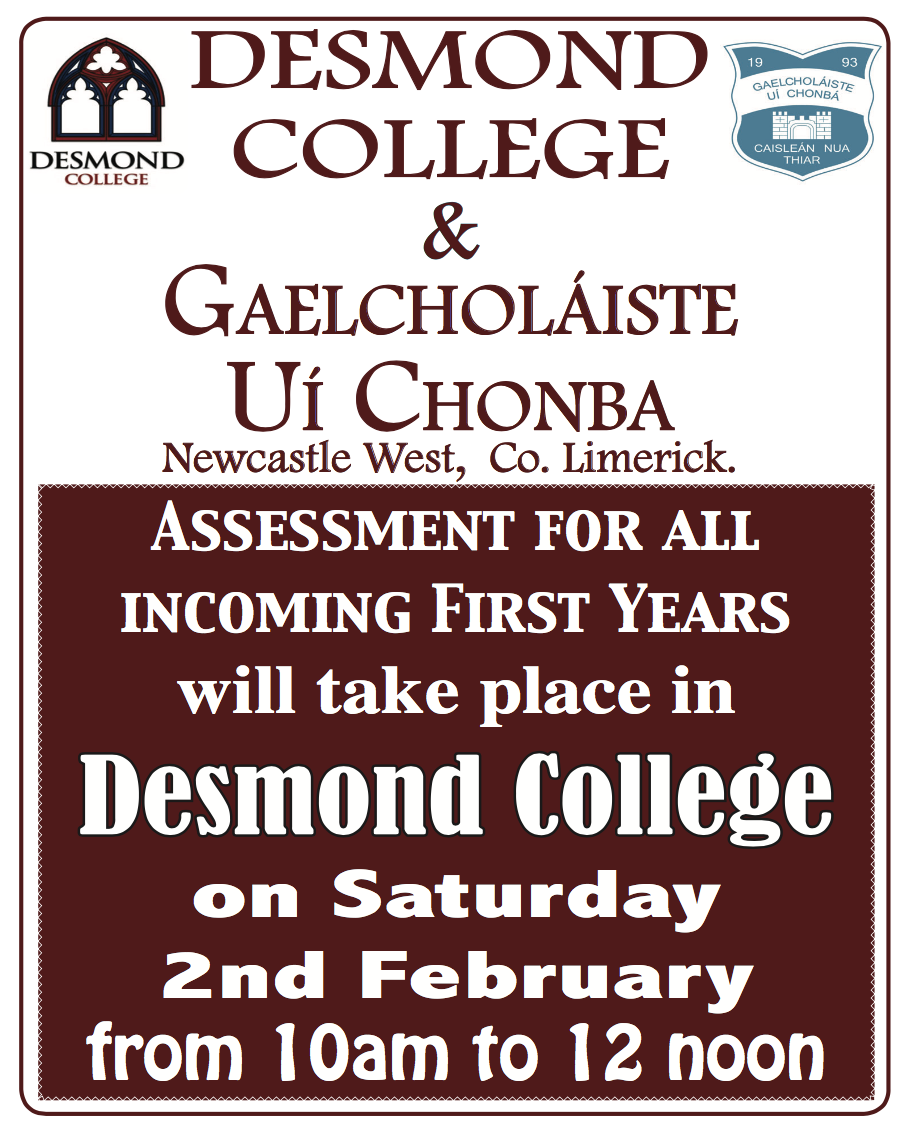 Desmond College: Saturday 2nd February 10am to 12noon : Assessment for all incoming first years!